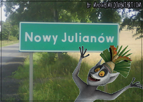 King Julien , new city. Poland by MadeInACME