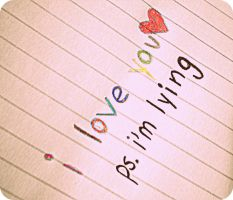 I love you, ps. I'm lying. by Th3Chos3nOn3