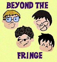 Beyond the Fringe by HCShannon