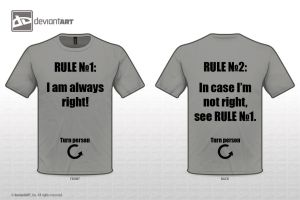 'I'm always right'-T-Shirt, Original Quotes 2012 by Sly-Mk3