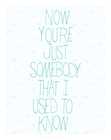 Somebody That I Used to Know by quidprosno