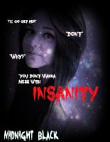 Insanity cover for Midnight Black by PieAndDango