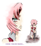 Sakura Haruno : I Miss You So Much... by DuckySeeYou