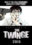 The TWINGE - Teaser Poster by Kapalsky