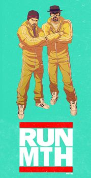 breaking bad - RUN MTH by m7781