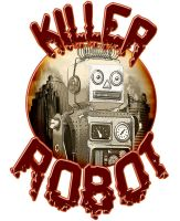 Killer Robot by sicklilmonky