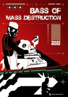 Bass Of Mass Destruction by donanubis