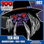 100 Cartoon Villains - 002 - Tex Hex! by CreedStonegate
