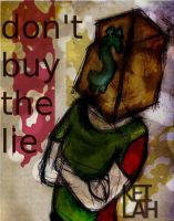don't buy the lie by eludepursuit