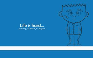 Life is hard! | Wallpaper | 1440x900 by KairosGraphic