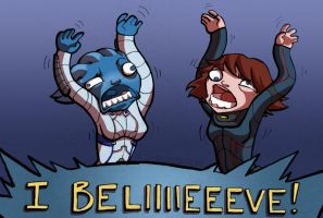 BELIIIIIIEVE by o-rlyization