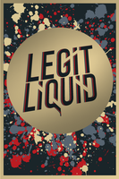 Legit Liquid poster (Final version) by BEASTofficial