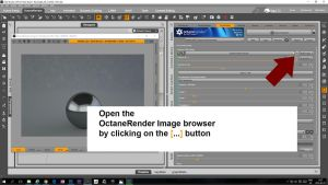 004 OcDS - open the OctaneRender Image Browser by linvanoak