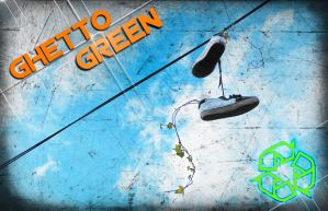 ghetto green by jayzee250