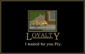 Loyalty by iwaitedforyoufry