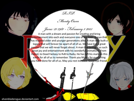 Good Bye Monty Oum. Tribute to Monty. by elvenbladerogue