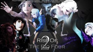 Rise Of The Big Four 2 - Fanmade Trailer Cover by Lavearyn97