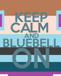 Keep Calm and Bluebell On (request) by thegoldfox21