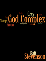 NaNoWriMo 2013: God Complex Book Cover by AngelAndChangeling