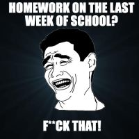 Homework on Last Week? by Strobertat
