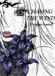 COVER:  CHASING THE WIND -Dragon's seal by lorrena97