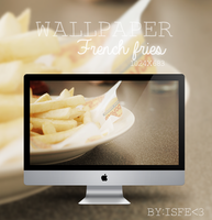 Wallpaper French Fries by Isfe