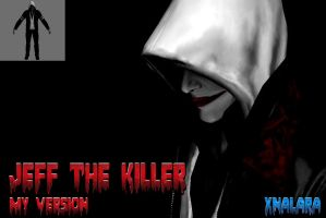 LCS - Jeff The Killer (My Version) by Postmortacum
