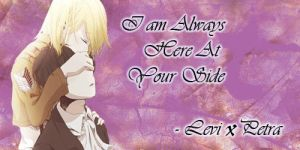 I am Always Here At Your Side ( Levi x Petra ) by angelromelyn