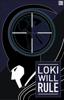 Loki Will Rule by BlackKrogoth