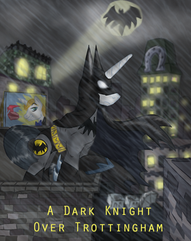 A Dark Knight Over Trottingham by Supersheep64