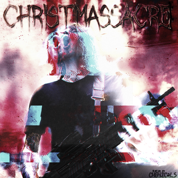 Christmassacre - Single Cover by fueledbychemicals