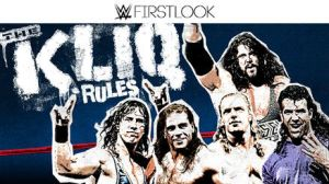 WWE First Look - The Kliq Rules by Wrestling-Networld