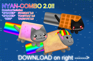 PK - Nyan-COMBO 2.0 DOWNLOAD by PiosanK