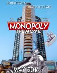 Monopoly: The Movie 2016 by Tahkyn