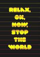 Stop The World by CrazyEM