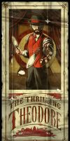 The Thrilling Theodore by NicholasIvins
