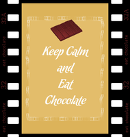 Keep Calm and Eat Chocolate by giraluna7