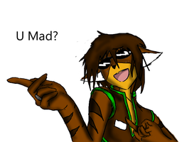 U MAD? by TeapotTritium