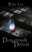 Dangerously Defiant by Windflug