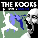The Kooks-Inside in inside out by haug