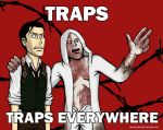 Traps...Traps everywhere by Grace-Zed