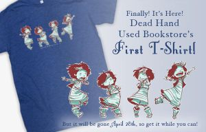 Dead Hand Used Bookstore FIRST T-SHIRT! by AmeliaDDraws