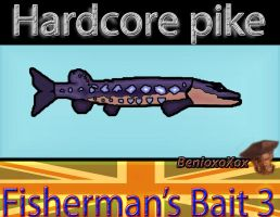 Hardcore pike from Big ol' bass fisherman's bait 3 by BenioxoXox