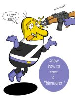 How To Spot A Blunderer  by TeddyTalkToMe