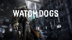Watch Dogs Wallpaper (Loud Title version) by SpectreSinistre