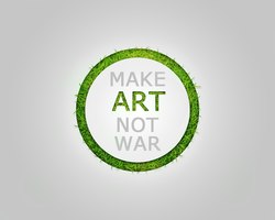 Make Art Not War by ShinodaRush