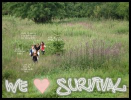 We love Survival by Gwynth777