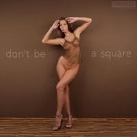 Don't Be A Square by stefangrosjean