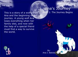 Ana's Journey Book 1- The Journey Begins by Writer-liongirl2289