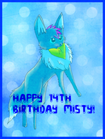 Happy Early Birthday Misty! by Field-Of-Roses